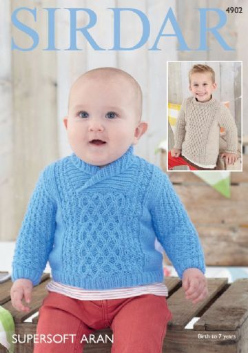 Babies / Childrens Sweaters in Supersoft Aran Sirdar Knitting Pattern , 4902